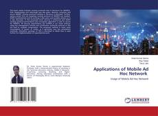 Bookcover of Applications of Mobile Ad Hoc Network