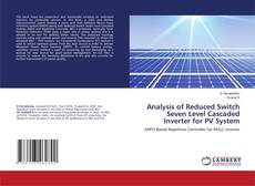 Bookcover of Analysis of Reduced Switch Seven Level Cascaded Inverter for PV System