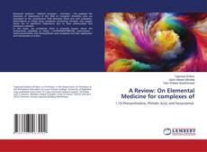 Portada del libro de A Review: On Elemental Medicine for complexes of