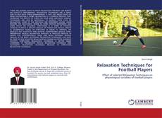 Bookcover of Relaxation Techniques for Football Players