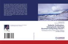 Buchcover von Galactic Civilization-Intergalactic Archaeal Quantal Computing Cloud 1