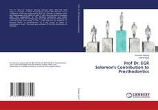 Capa do livro de Prof Dr. EGR Solomon's Contribution to Prosthodontics