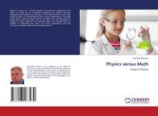 Bookcover of Physics versus Math