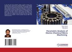 Couverture de Parametric Analysis of Electro Chemical Micro Machining