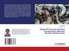 Couverture de Study Of Thermal Interface Conductance Between Realistic Bolted Joints