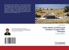 Bookcover of Inter-ethnic conflict and eviction in post-1991 Ethiopia