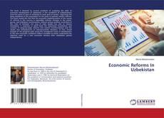 Economic Reforms In Uzbekistan的封面