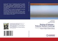 Buchcover von Drying of Polymer - Polymer-Solvent Coatings