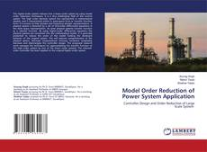 Bookcover of Model Order Reduction of Power System Application