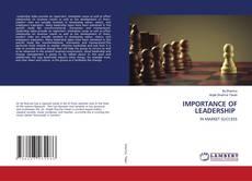 Portada del libro de IMPORTANCE OF LEADERSHIP