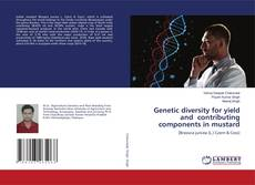 Bookcover of Genetic diversity for yield and contributing components in mustard