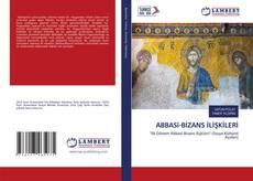 ABBASî-BİZANS İLİŞKİLERİ kitap kapağı