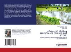 Обложка Influence of planting geometry and nitrogen level on rice
