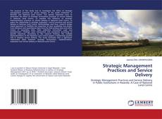 Couverture de Strategic Management Practices and Service Delivery