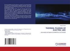 THERMAL PLASMA OF ELECTRIC ARC kitap kapağı