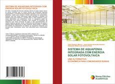 Обложка SISTEMA DE AQUAPONIA INTEGRADA COM ENERGIA SOLAR FOTOVOLTAICA