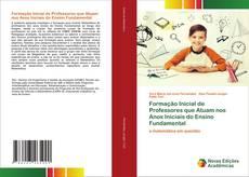 Обложка Formação Inicial de Professores que Atuam nos Anos Iniciais do Ensino Fundamental