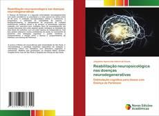 Reabilitação neuropsicológica nas doenças neurodegenerativas的封面