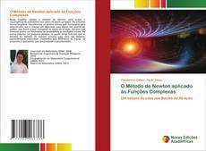 Bookcover of O Método de Newton aplicado às Funções Complexas