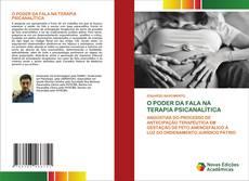 Bookcover of O PODER DA FALA NA TERAPIA PSICANALÍTICA
