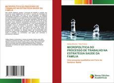 Copertina di MICROPOLÍTICA DO PROCESSO DE TRABALHO NA ESTRATÉGIA SAÚDE DA FAMÍLIA