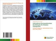 Indicadores Socioambientais Em Relação Às Cidades Inteligentes的封面