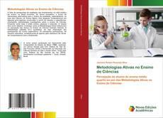 Bookcover of Metodologias Ativas no Ensino de Ciências