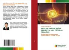 Capa do livro de ANÁLISE DA EDUCAÇÃO AMBIENTAL NAS ESCOLAS PÚBLICAS