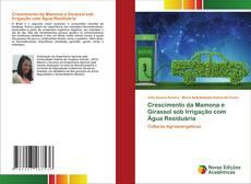 Crescimento da Mamona e Girassol sob Irrigação com Água Residuária kitap kapağı