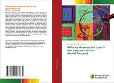 Bookcover of Métodos de pesquisa a partir das perspectivas de Michel Foucault