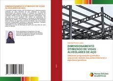 DIMENSIONAMENTO OTIMIZADO DE VIGAS ALVEOLARES DE AÇO的封面