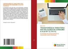 TRANSPARÊNCIA TRIBUTÁRIA NAS RELAÇÕES DE CONSUMO E A LEI Nº 12.741/12 kitap kapağı