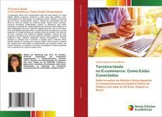 Terceira Idade no E-commerce: Como Estão Conectados kitap kapağı