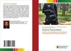 Bookcover of Uniforme Policial Militar