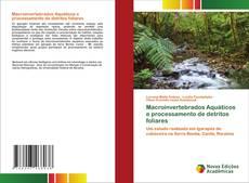 Portada del libro de Macroinvertebrados Aquáticos e processamento de detritos foliares