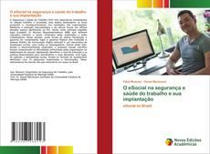 O eSocial na segurança e saúde do trabalho e sua implantação kitap kapağı