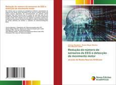 Bookcover of Redução do número de sensores de EEG e detecção de movimento motor