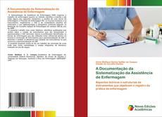 A Documentação da Sistematização da Assistência de Enfermagem kitap kapağı