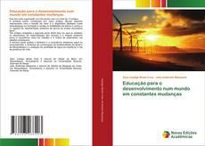 Portada del libro de Educação para o desenvolvimento num mundo em constantes mudanças