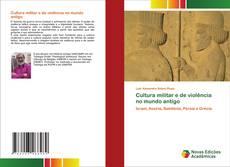 Bookcover of Cultura militar e de violência no mundo antigo