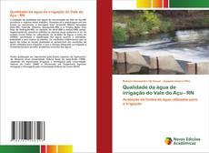 Qualidade da água de irrigação do Vale do Açu - RN kitap kapağı