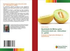Qualidade de Meloa galia (Cucumis melo var. reticulatus cv. galia) kitap kapağı