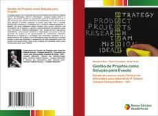 Gestão de Projetos como Solução para Evasão kitap kapağı