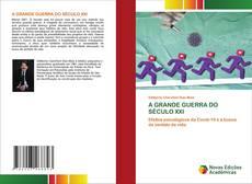 A GRANDE GUERRA DO SÉCULO XXI的封面