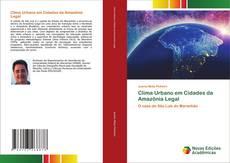 Buchcover von Clima Urbano em Cidades da Amazônia Legal