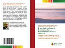Bookcover of O uso da tecnologia da Geoinfomação no Monitoramento espaço-temporal