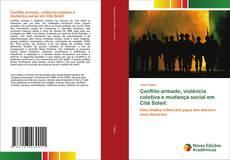 Borítókép a  Conflito armado, violência coletiva e mudança social em Cité Soleil: - hoz
