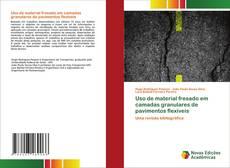 Обложка Uso de material fresado em camadas granulares de pavimentos flexíveis