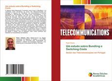 Обложка Um estudo sobre Bundling e Switching Costs