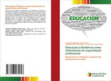 Borítókép a  Educação à Distância como instrumento de capacitação profissional - hoz